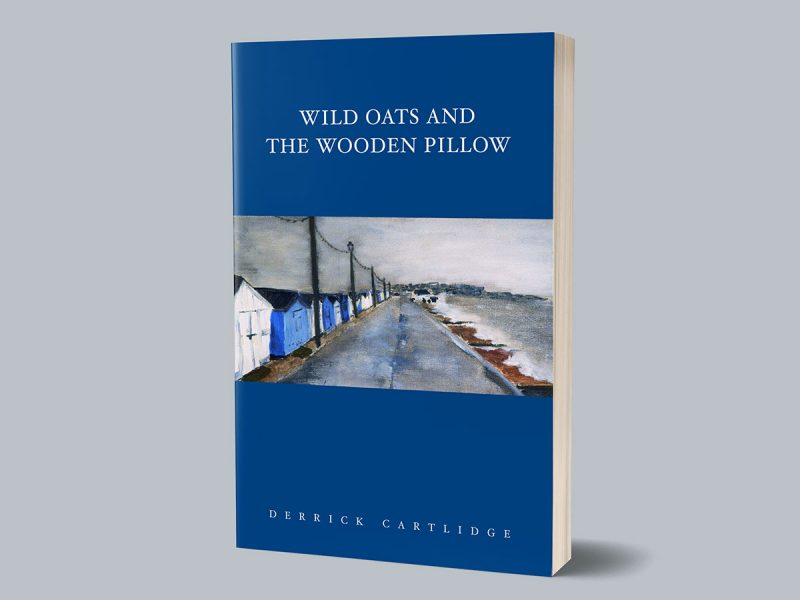 Wild Oats And The Wooden Pillow Book